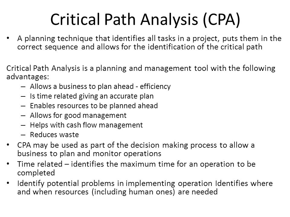 Critical Path Analysis (CPA)