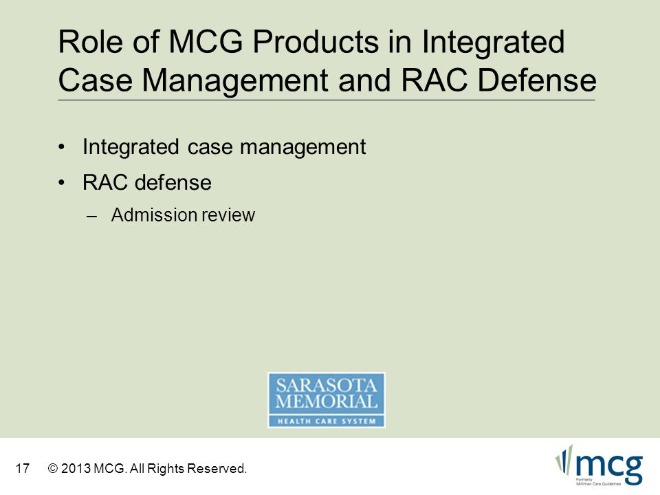 Role of MCG Products in Integrated Case Management and RAC Defense
