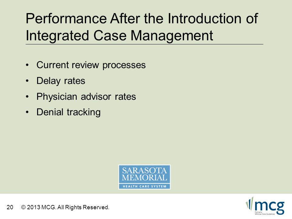Performance After the Introduction of Integrated Case Management