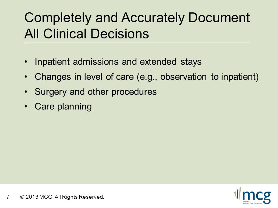 Completely and Accurately Document All Clinical Decisions