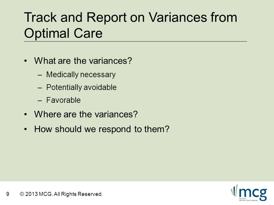 Track and Report on Variances from Optimal Care