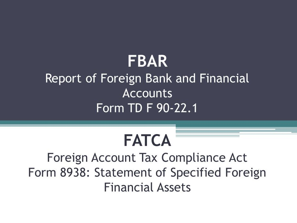 FBAR Report of Foreign Bank and Financial Accounts Form TD F 90-22