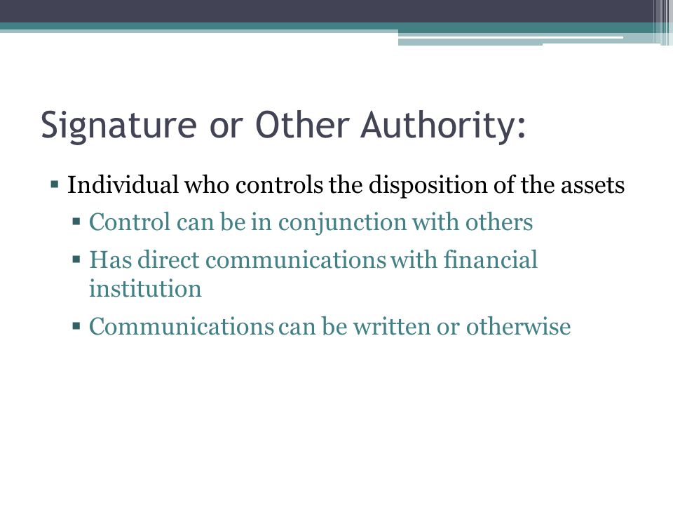 Signature or Other Authority: