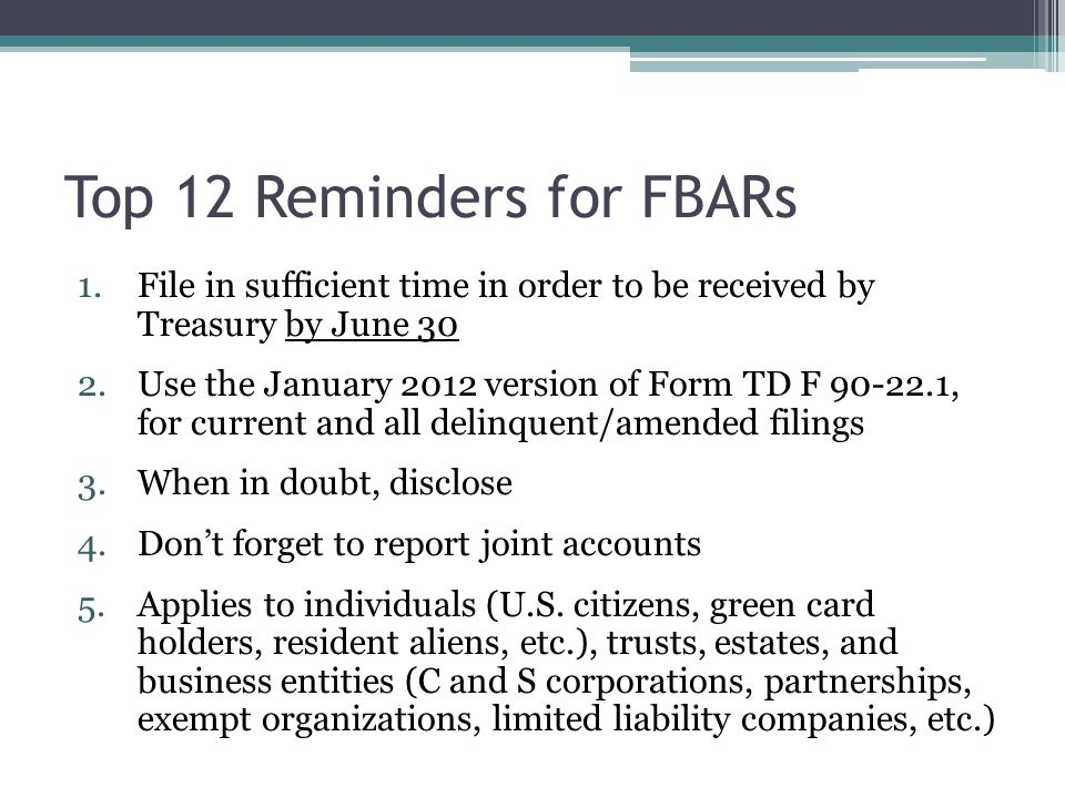 Top 12 Reminders for FBARs
