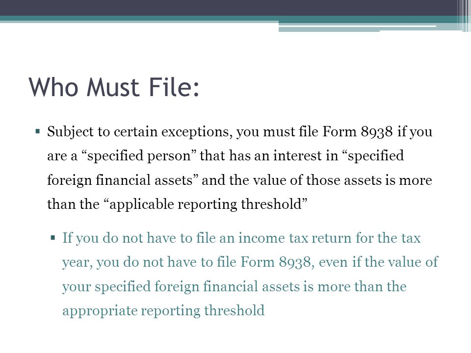 Who Must File: