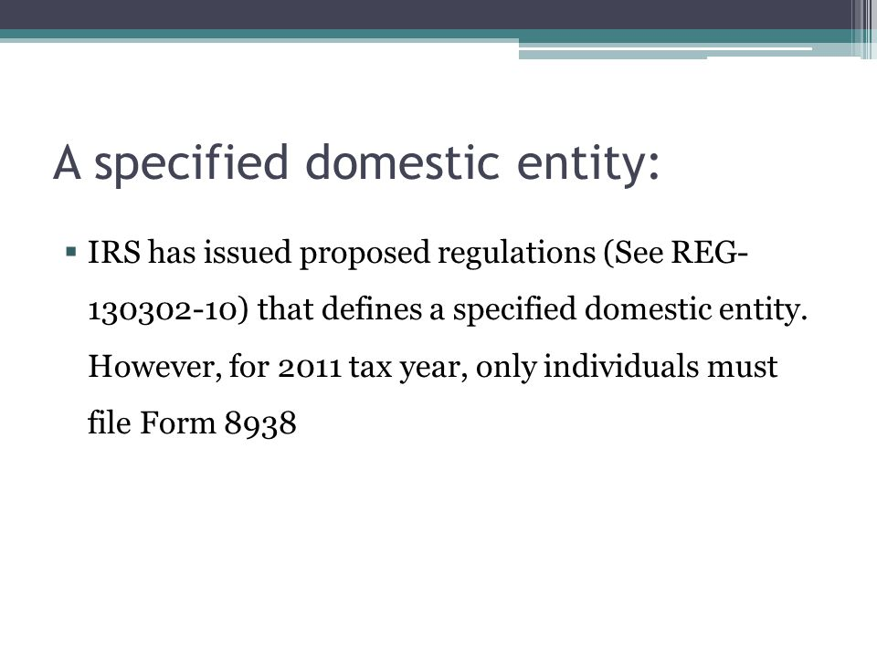 A specified domestic entity: