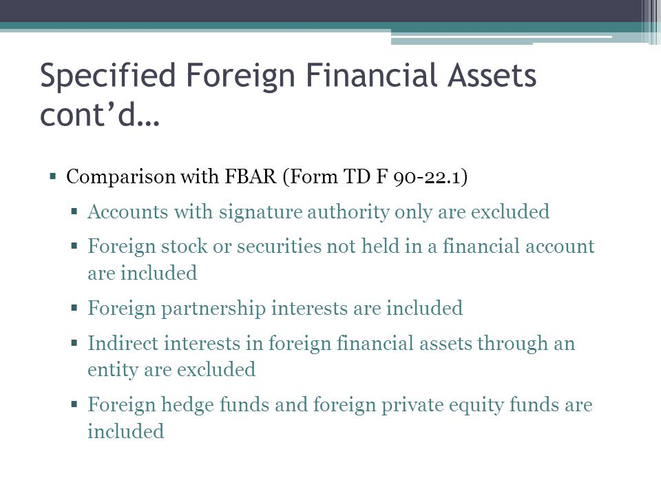 Specified Foreign Financial Assets cont'd…