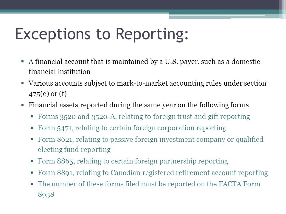 Exceptions to Reporting: