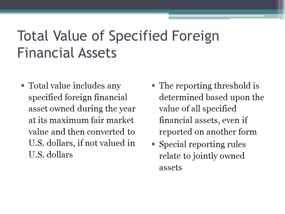 Total Value of Specified Foreign Financial Assets