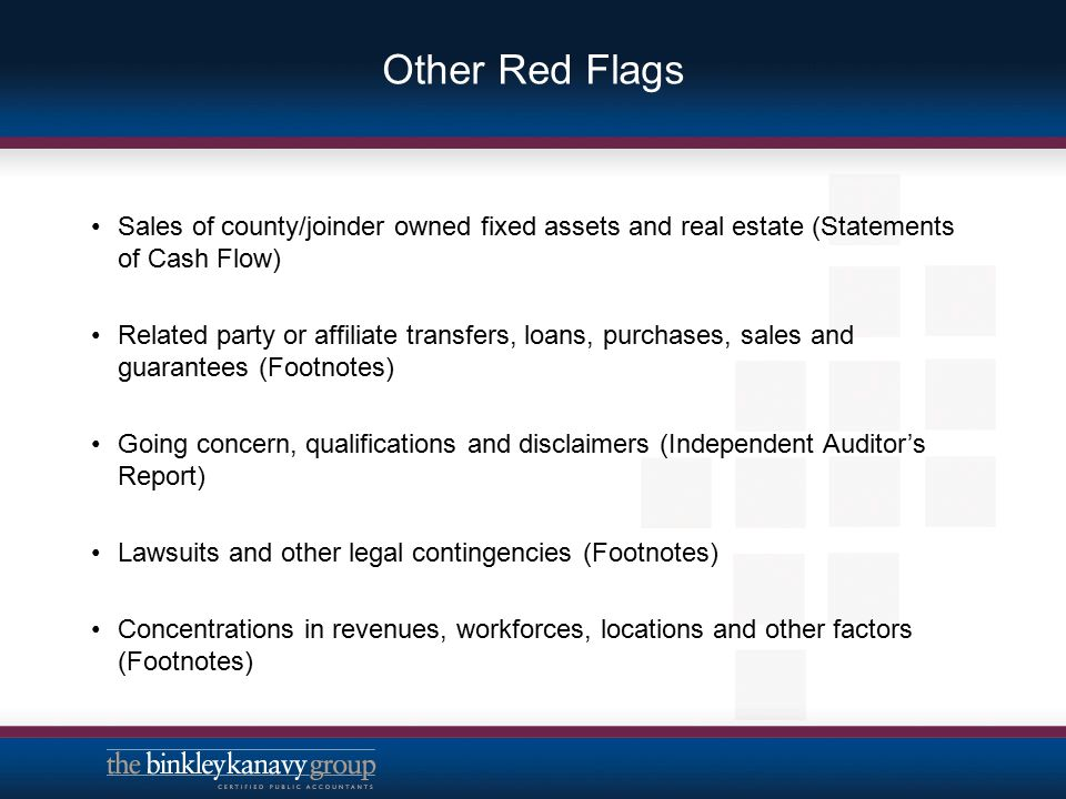 Other Red Flags Sales of county/joinder owned fixed assets and real estate (Statements of Cash Flow)
