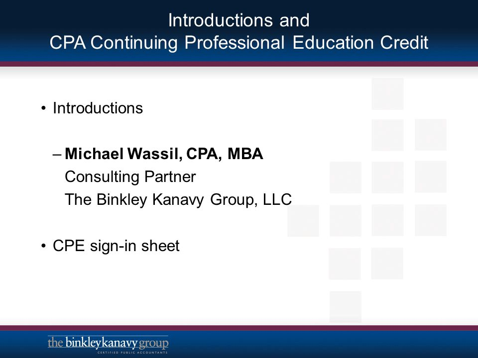Introductions and CPA Continuing Professional Education Credit