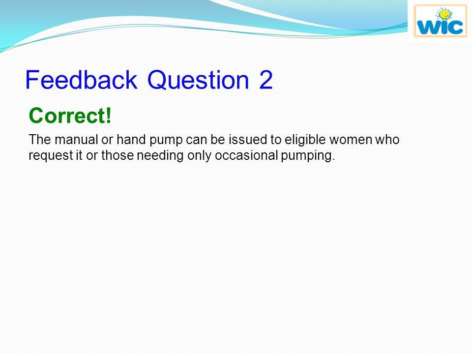 Feedback Question 2 Correct!