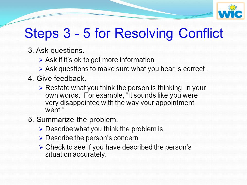 Steps 3 - 5 for Resolving Conflict