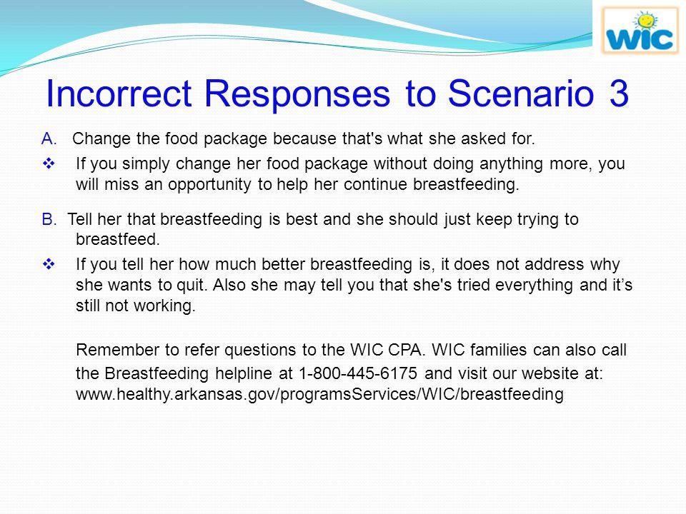 Incorrect Responses to Scenario 3