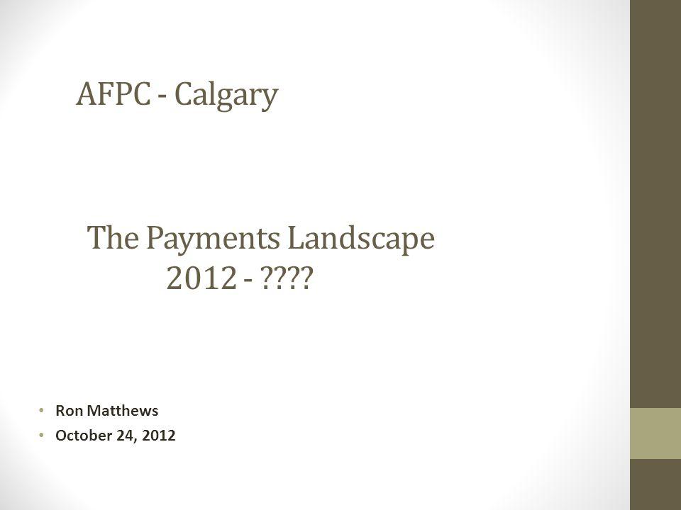 The Payments Landscape 2012 -
