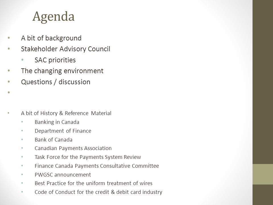 Agenda A bit of background Stakeholder Advisory Council SAC priorities