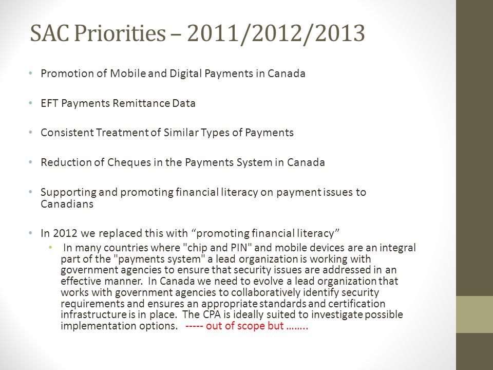 SAC Priorities – 2011/2012/2013 Promotion of Mobile and Digital Payments in Canada. EFT Payments Remittance Data.