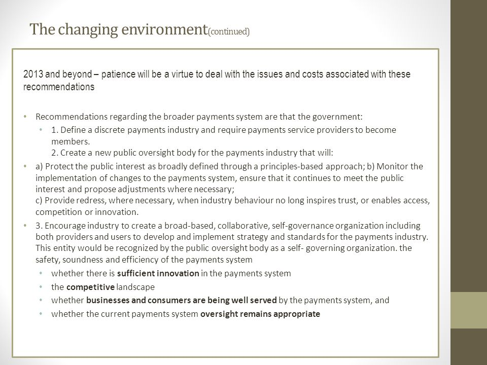 The changing environment(continued)