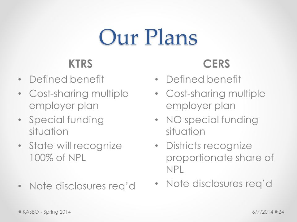 Our Plans KTRS CERS Defined benefit