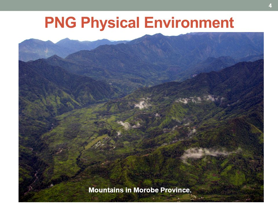 PNG Physical Environment