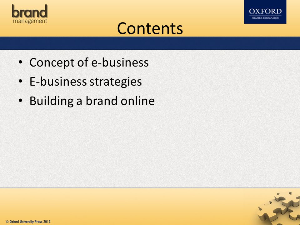Contents Concept of e-business E-business strategies