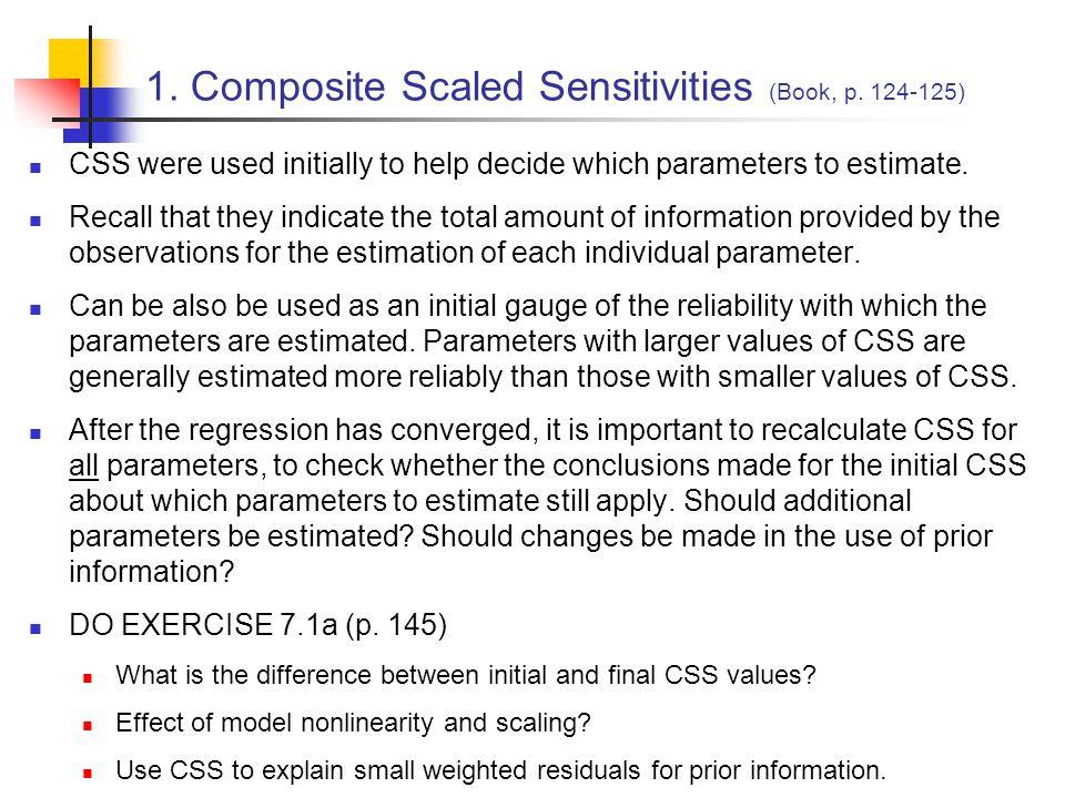 1. Composite Scaled Sensitivities (Book, p. 124-125)