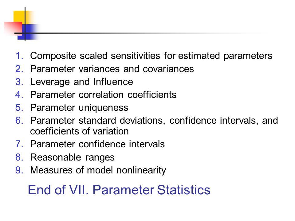 End of VII. Parameter Statistics