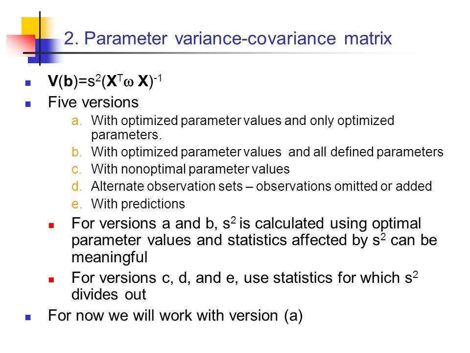 2. Parameter variance-covariance matrix