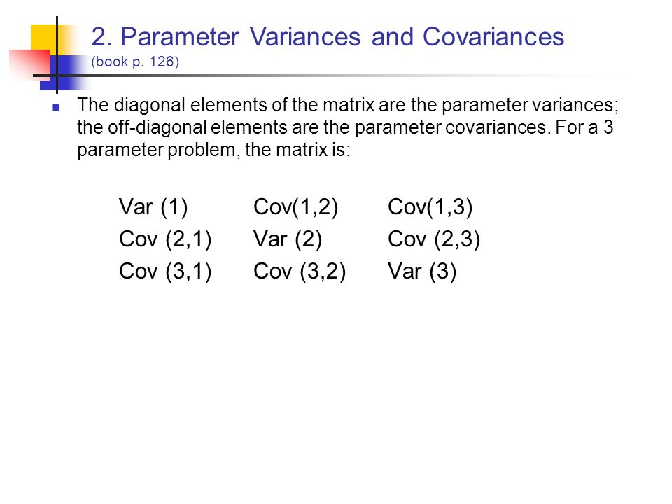 2. Parameter Variances and Covariances (book p. 126)