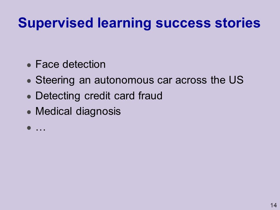Supervised learning success stories