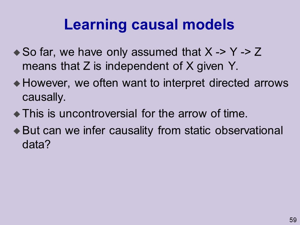 Learning causal models