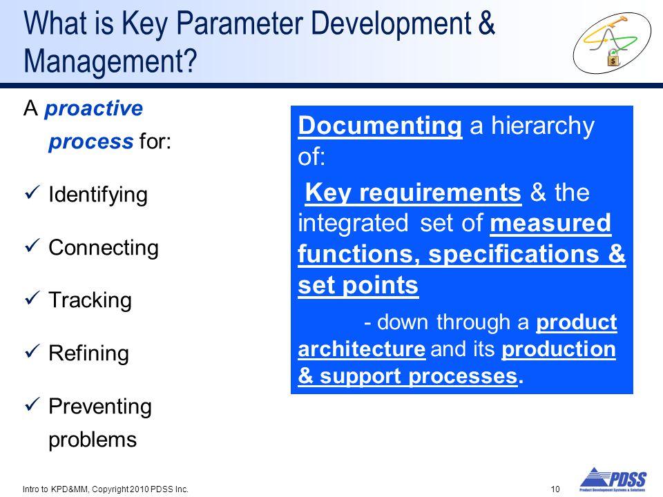 What is Key Parameter Development & Management