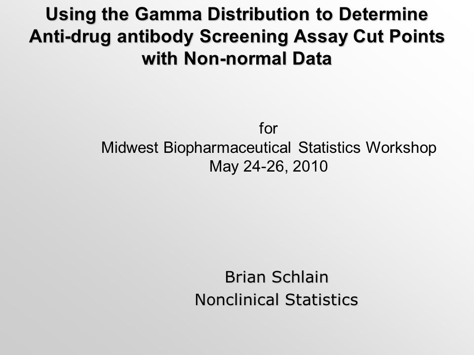 Using the Gamma Distribution to Determine Anti-drug antibody Screening Assay Cut Points with Non-normal Data