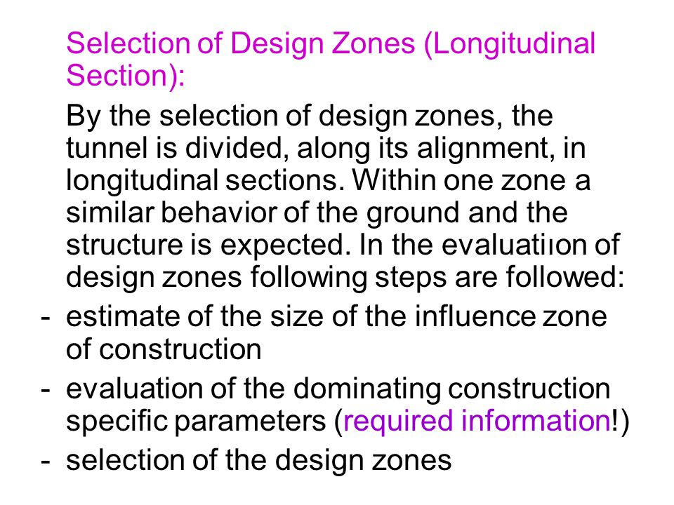 Selection of Design Zones (Longitudinal Section):