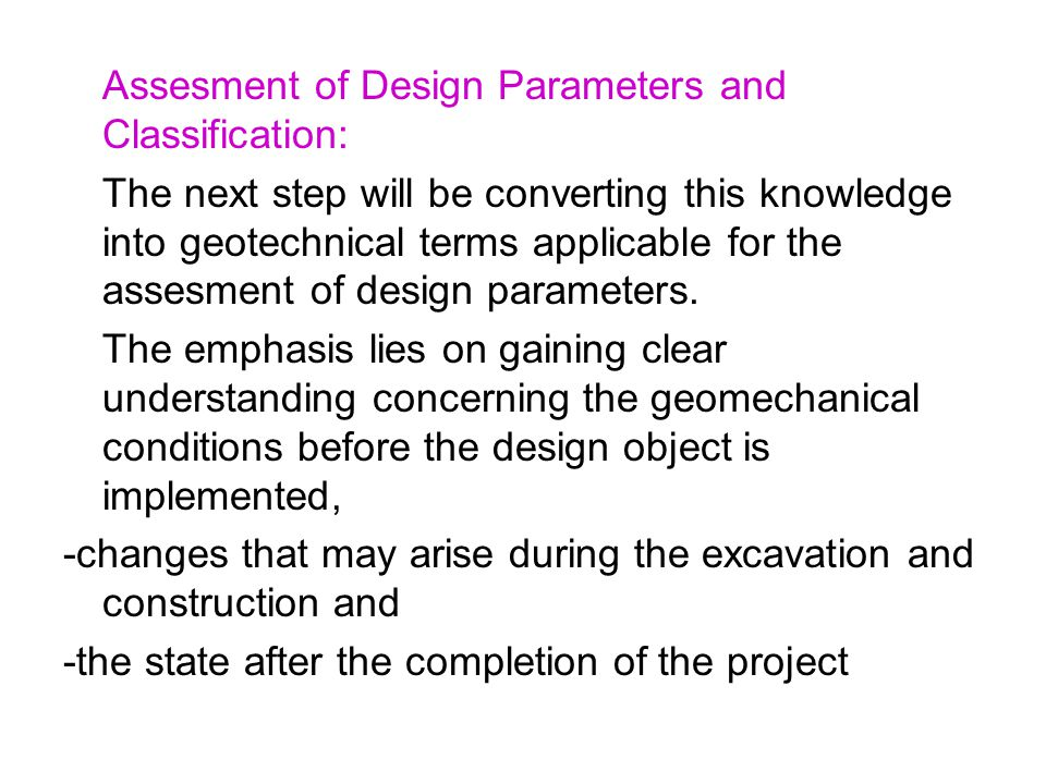 Assesment of Design Parameters and Classification: