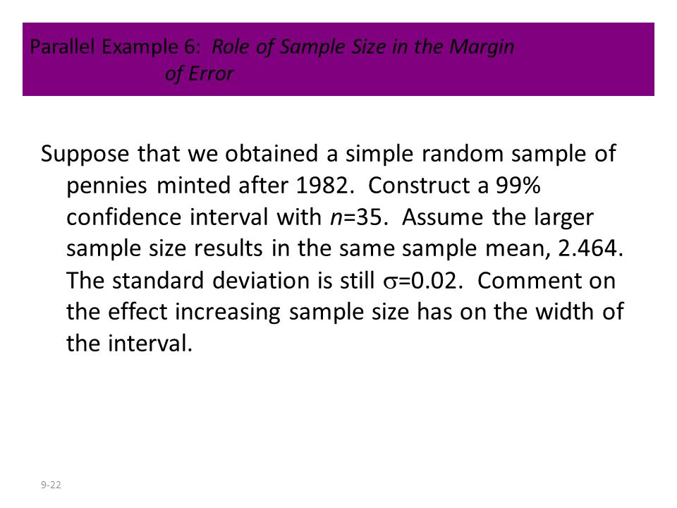 Parallel Example 6: Role of Sample Size in the Margin of Error