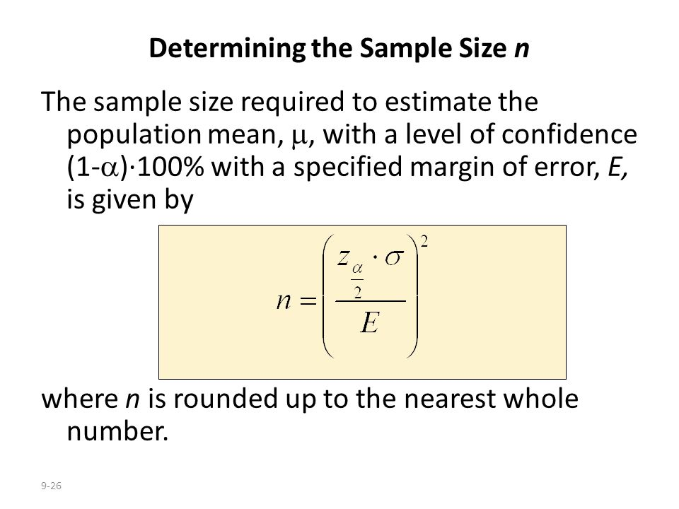 Determining the Sample Size n