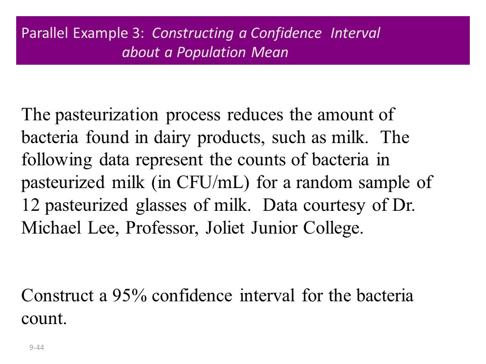 Construct a 95% confidence interval for the bacteria count.