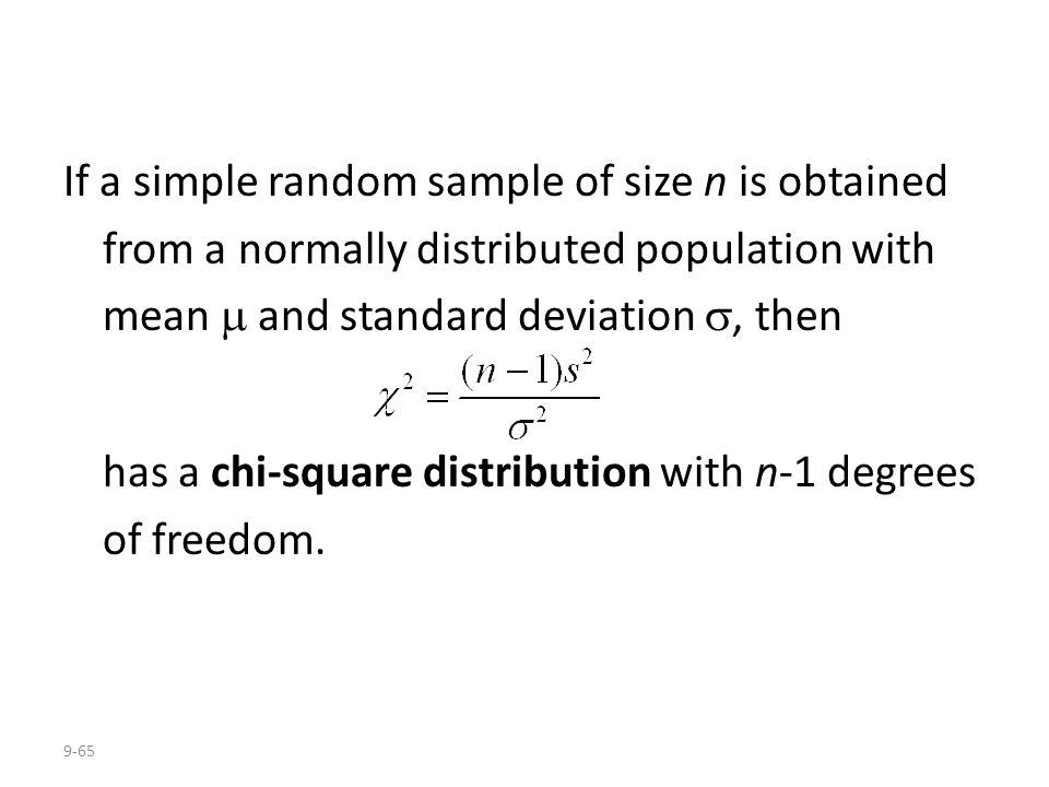 If a simple random sample of size n is obtained from a normally distributed population with mean  and standard deviation , then