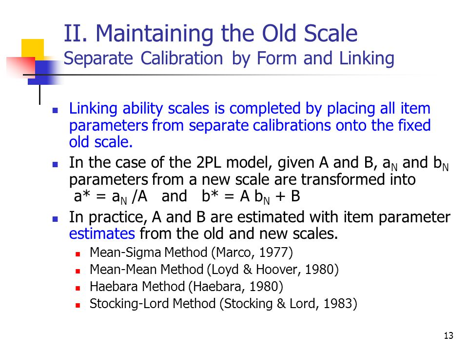 II. Maintaining the Old Scale Separate Calibration by Form and Linking
