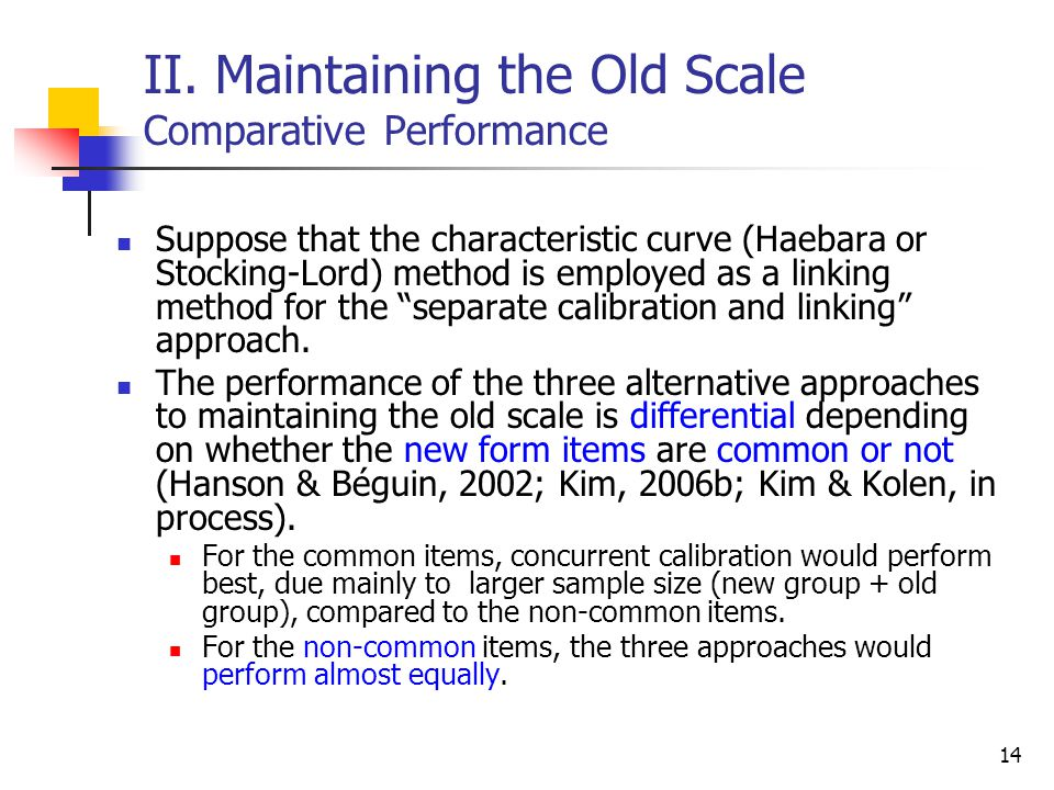 II. Maintaining the Old Scale Comparative Performance