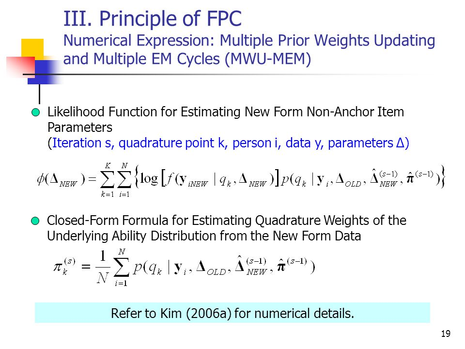 Refer to Kim (2006a) for numerical details.