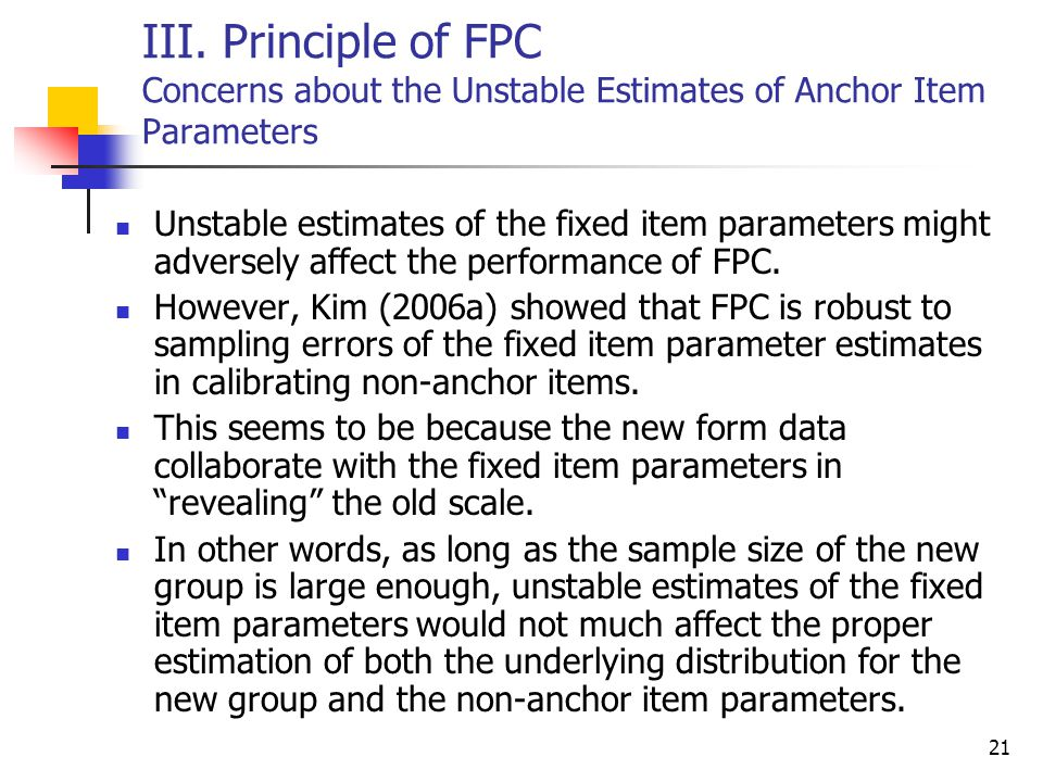 III. Principle of FPC Concerns about the Unstable Estimates of Anchor Item Parameters
