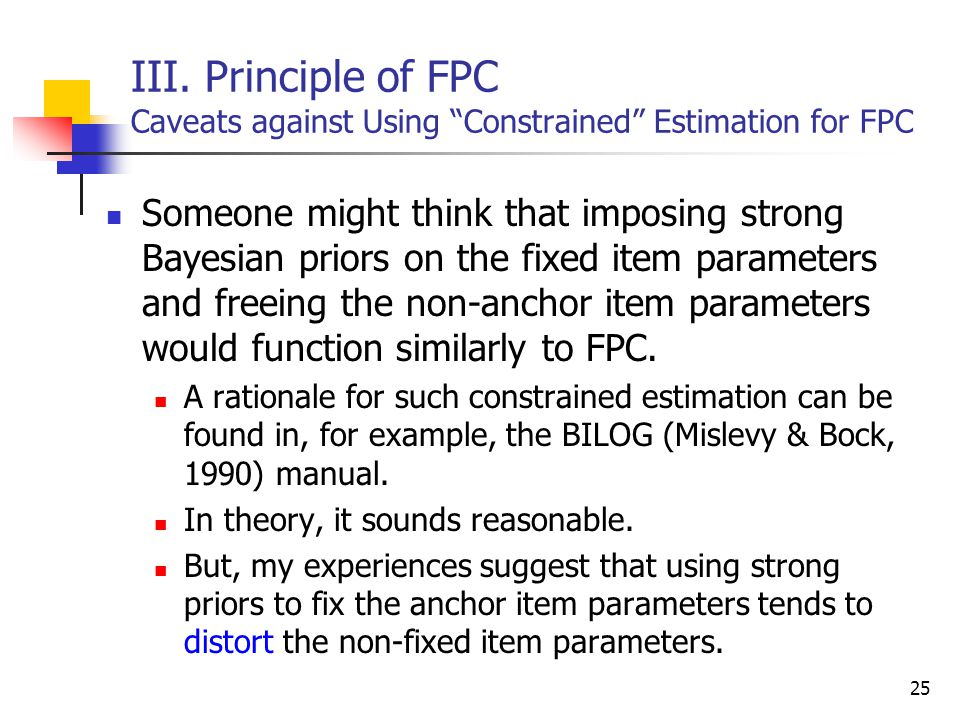 III. Principle of FPC Caveats against Using Constrained Estimation for FPC