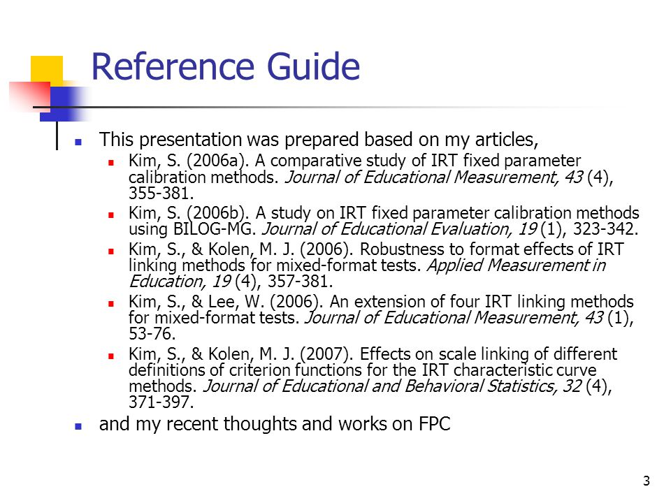 Reference Guide This presentation was prepared based on my articles,