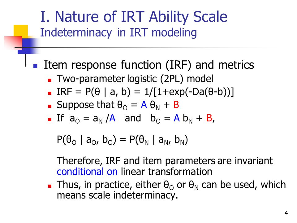 I. Nature of IRT Ability Scale Indeterminacy in IRT modeling