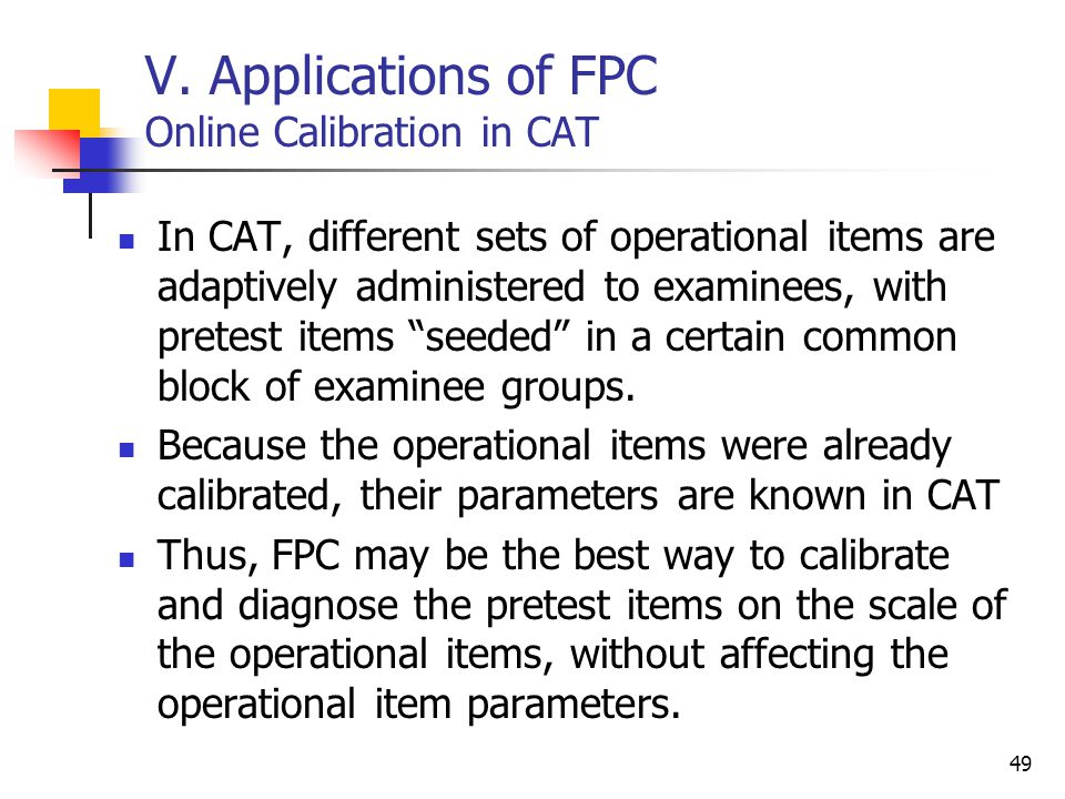 V. Applications of FPC Online Calibration in CAT