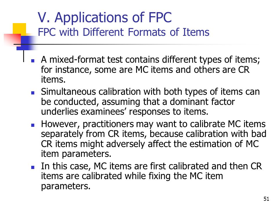 V. Applications of FPC FPC with Different Formats of Items