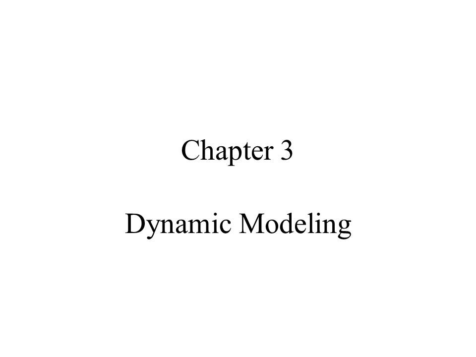 Chapter 3 Dynamic Modeling