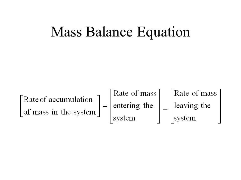 Mass Balance Equation